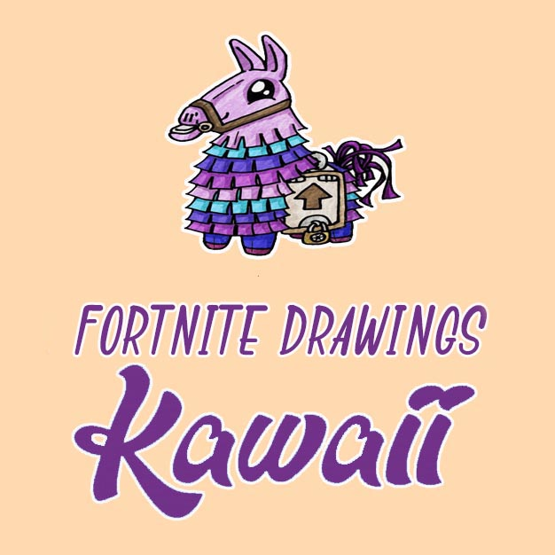 kawaii fortnite drawings